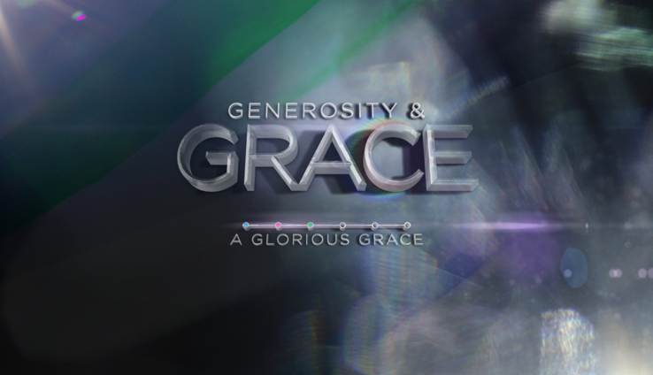 Generosity And Grace