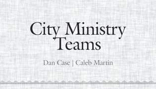 City Ministry Teams