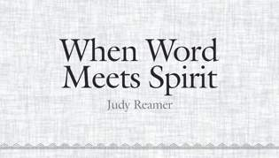When Word Meets Spirit: Part Two