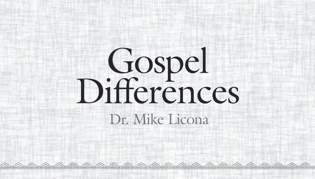 Gospel Differences Part Two