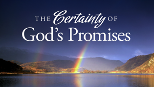 The Certainty of God\'s Promises, Part Four: I Will Give Wisdom to You