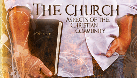 The Church: Aspects of the Christian Community