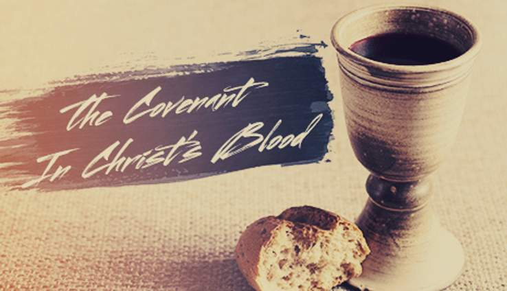 The Covenant In Christ's Blood