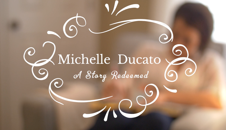 Michelle Ducato: A Redeemed Story, P.A.C.E.