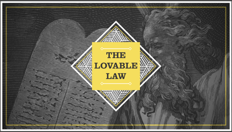 The Lovable Law